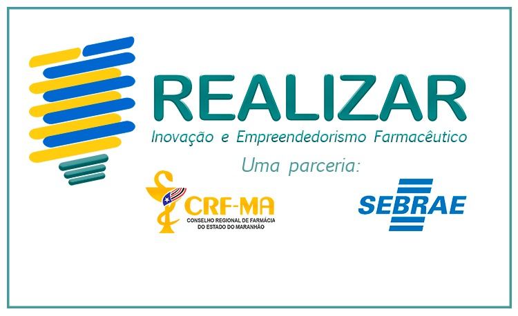 CRF-MA firma parceira com o SEBRAE para fomentar o empreendedorismo farmacêutico no Maranhão