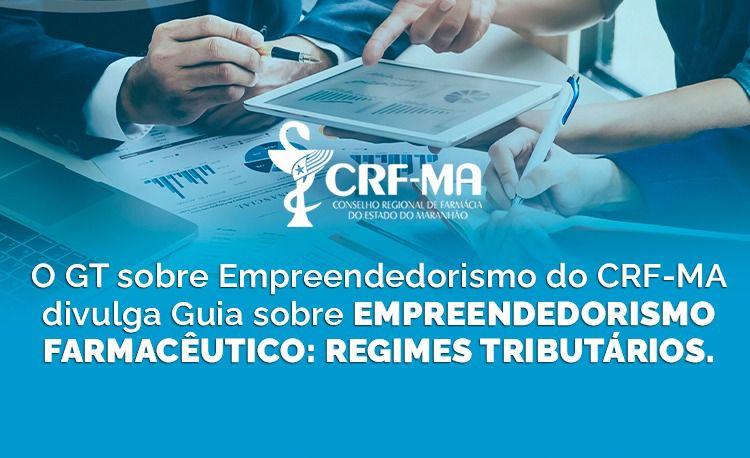Grupo de Trabalho sobre Empreendedorismo do CRF-MA divulga guia sobre a atividade do farmacêutico empreendedor.